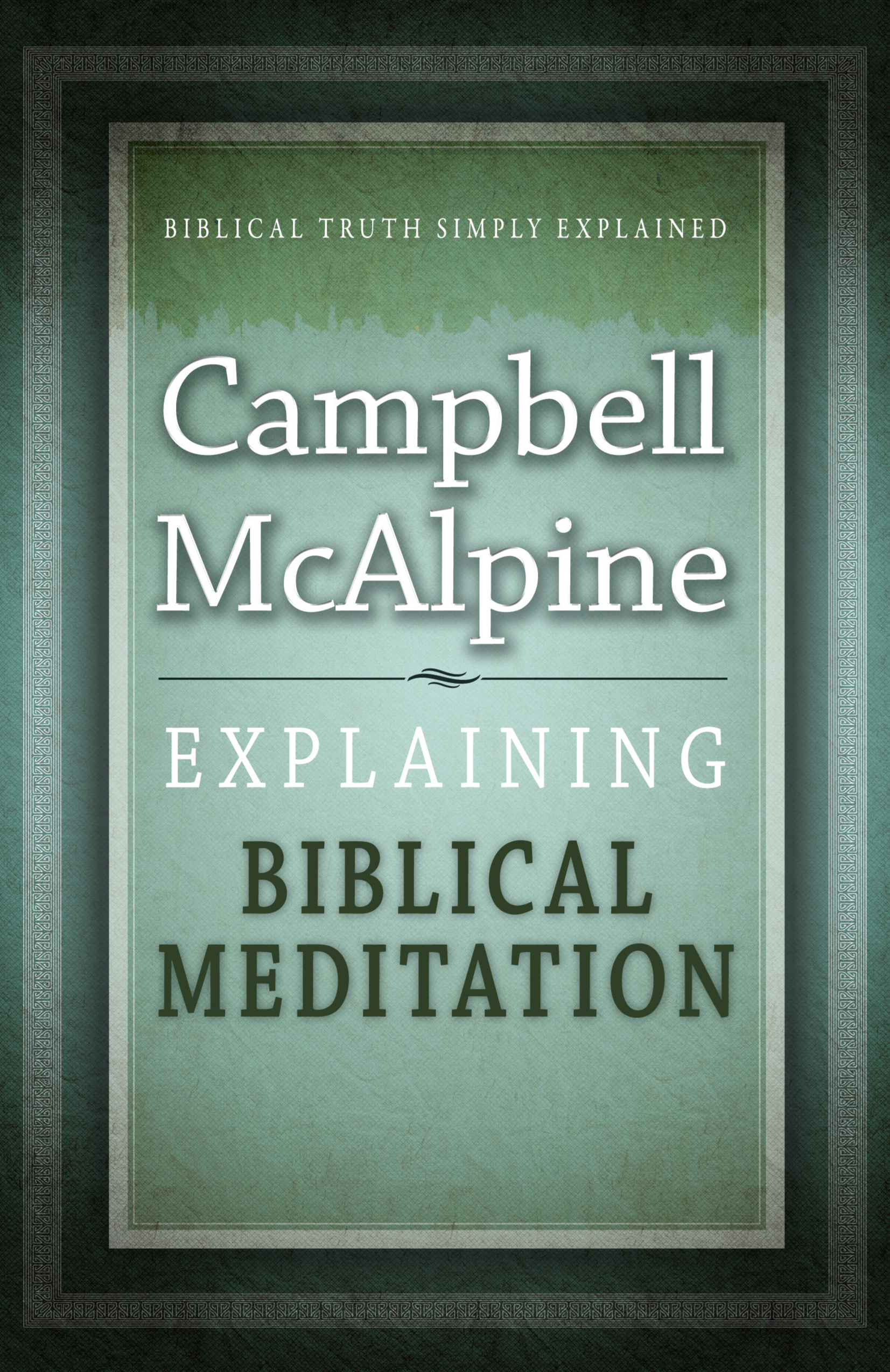 Explaining Biblical Meditation