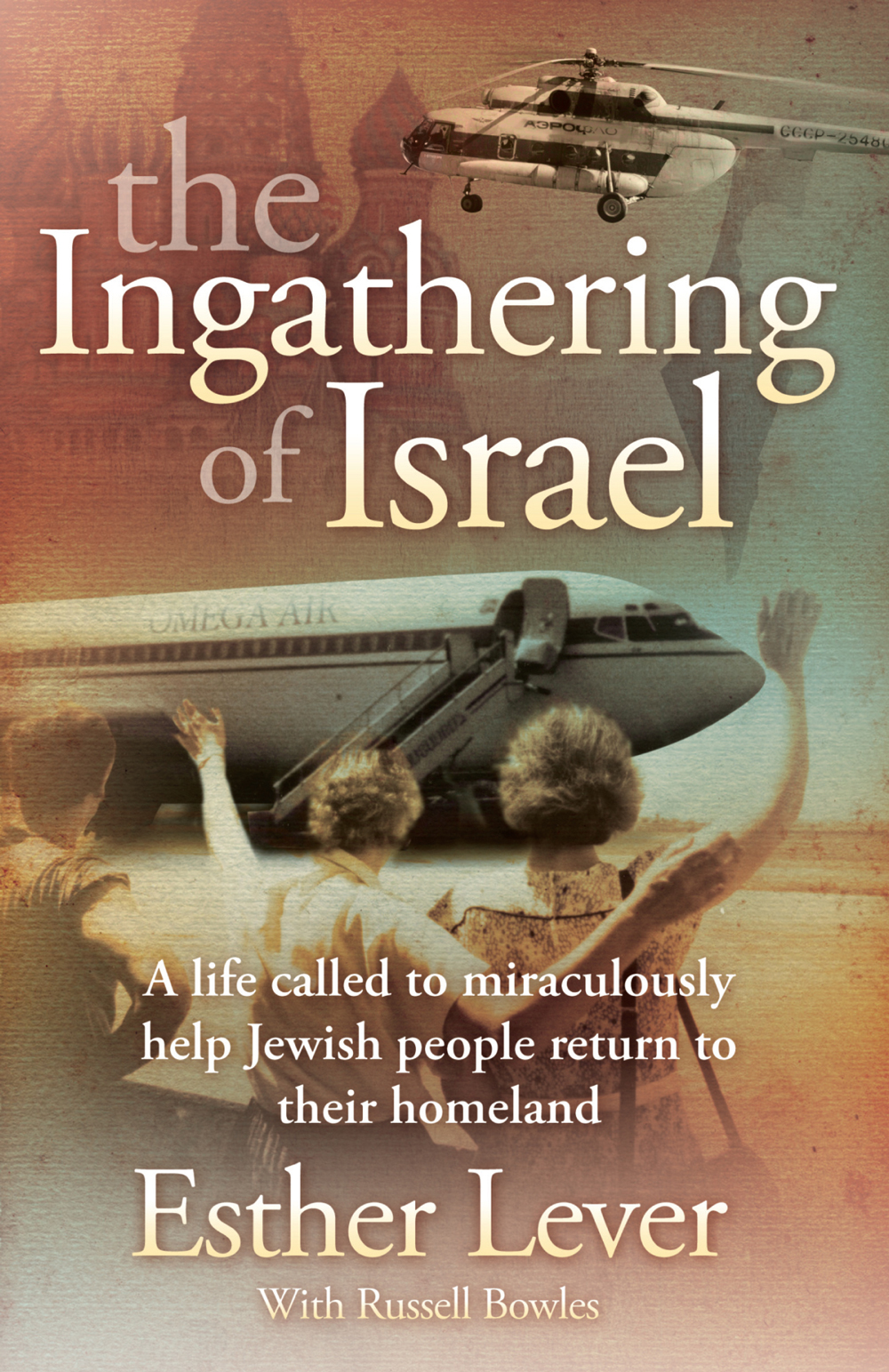 The Ingathering of Israel